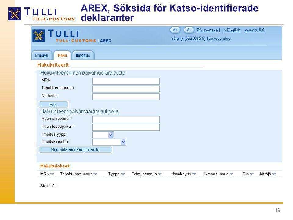 AREX, Söksida för Katso-identifierade deklaranter