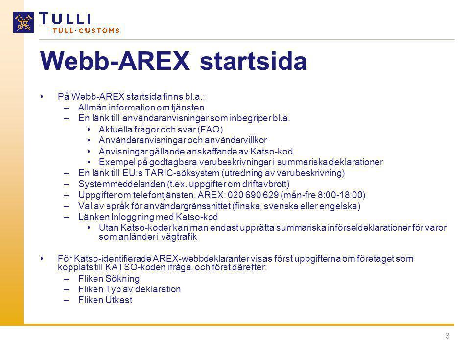 Webb-AREX startsida På Webb-AREX startsida finns bl.a.: