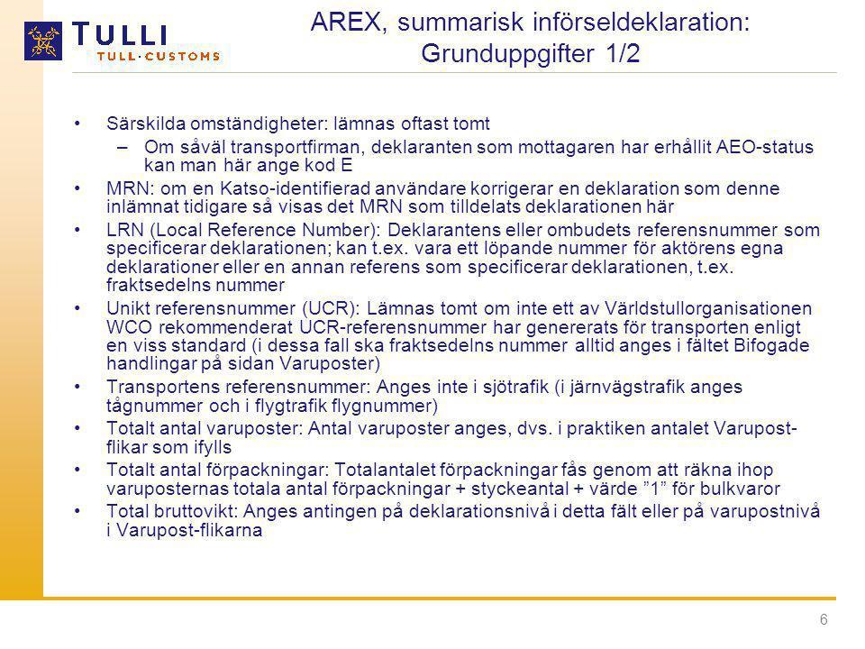 AREX, summarisk införseldeklaration: Grunduppgifter 1/2