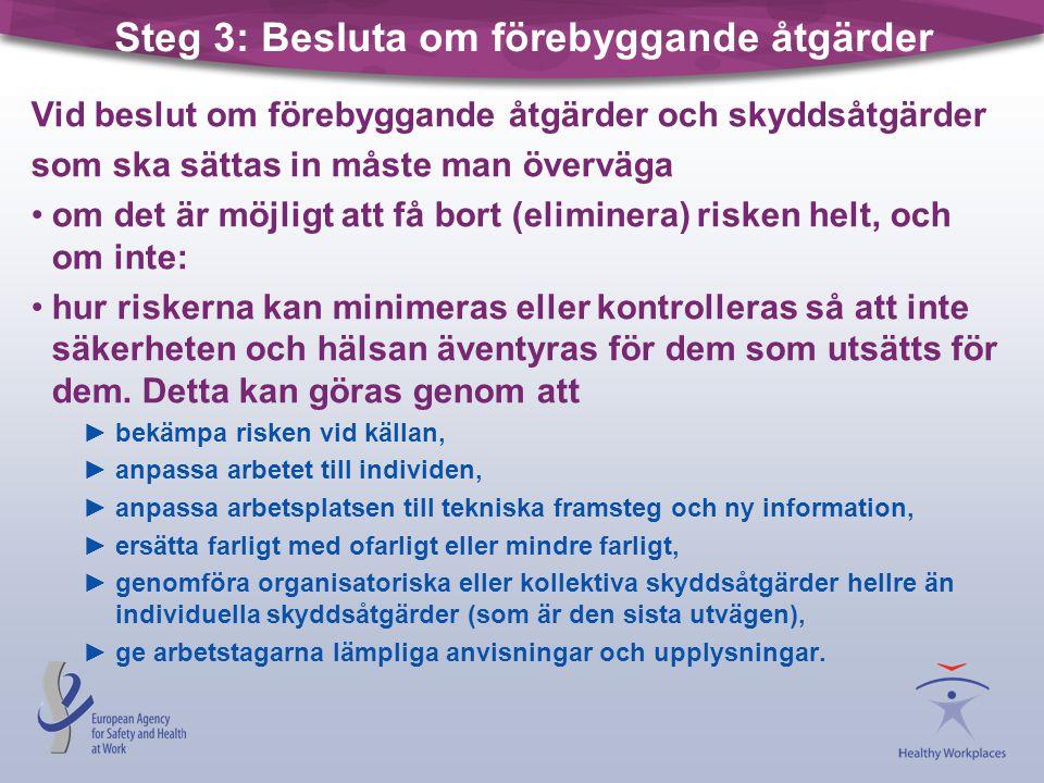 Steg 3: Besluta om förebyggande åtgärder