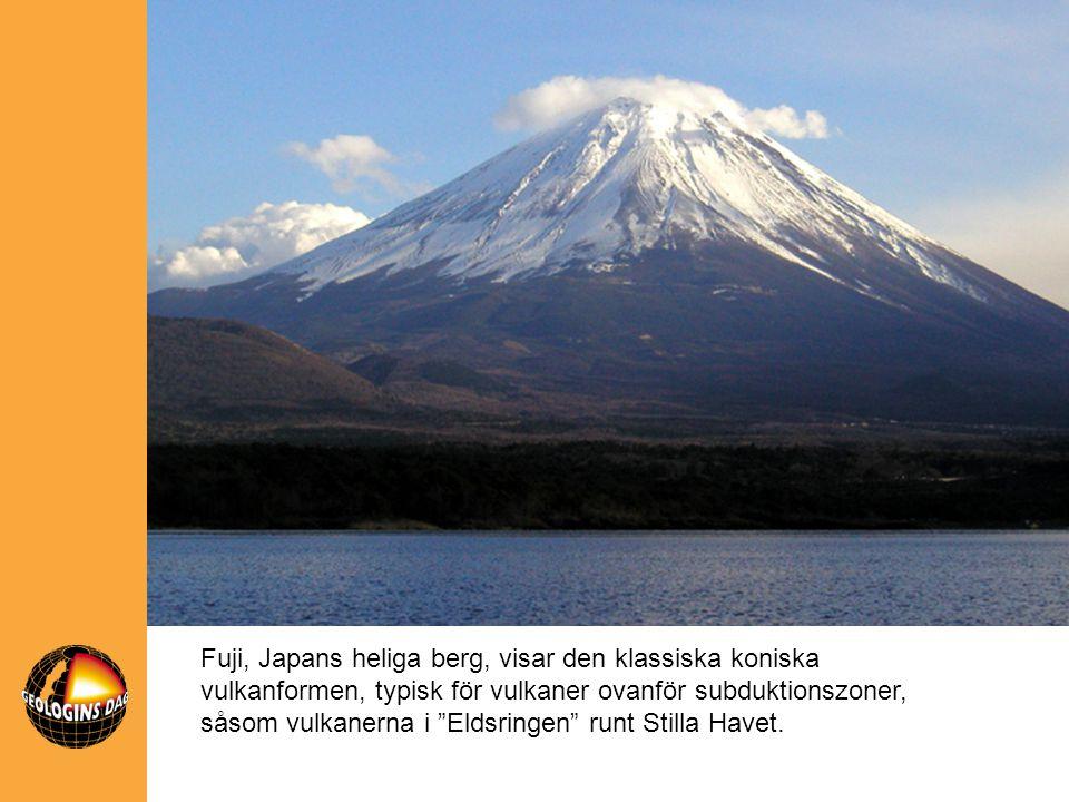 Fuji, Japans heliga berg, visar den klassiska koniska vulkanformen, typisk för vulkaner ovanför subduktionszoner, såsom vulkanerna i Eldsringen runt Stilla Havet.