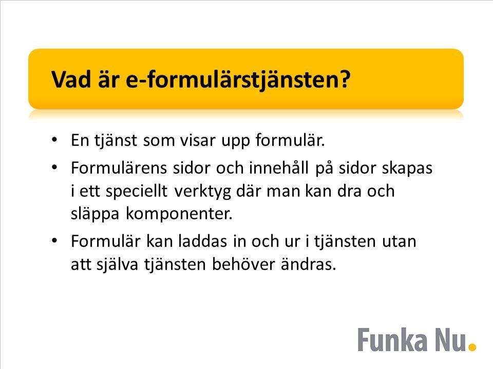 Vad är e-formulärstjänsten