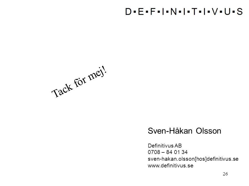 Tack för mej! Sven-Håkan Olsson Definitivus AB