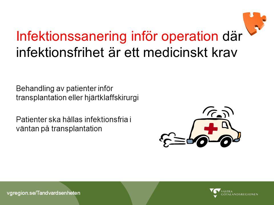 Infektionssanering inför operation där infektionsfrihet är ett medicinskt krav