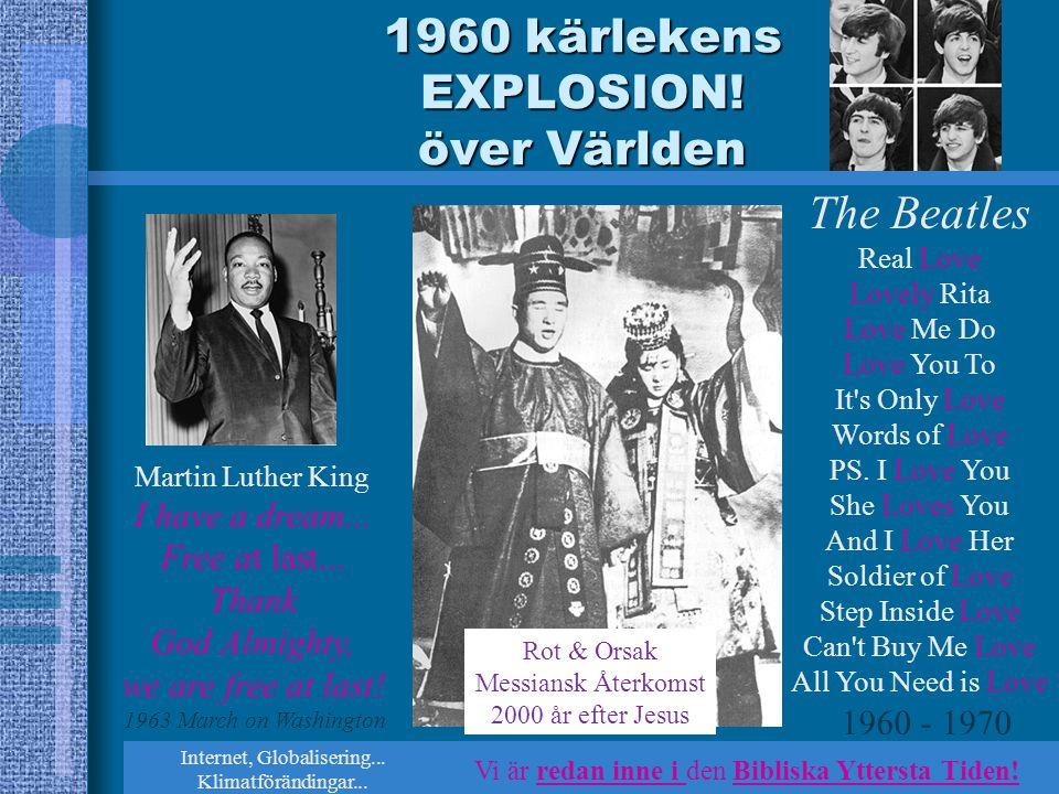 1960 kärlekens EXPLOSION! över Världen