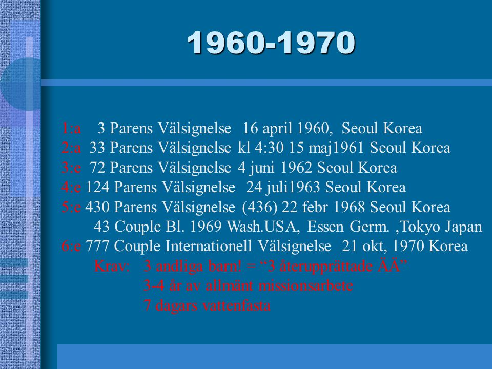 1960-1970 1:a 3 Parens Välsignelse 16 april 1960, Seoul Korea