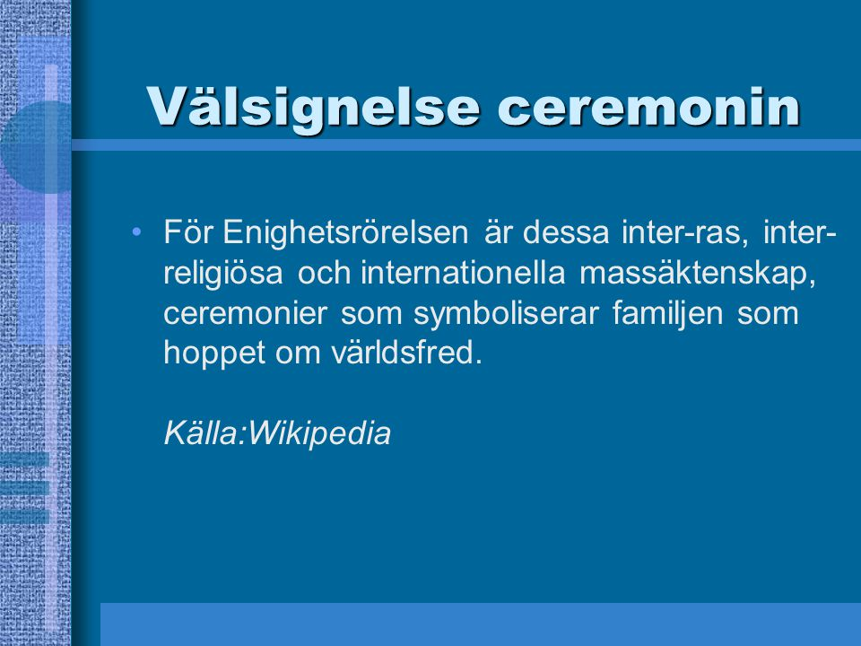 Välsignelse ceremonin