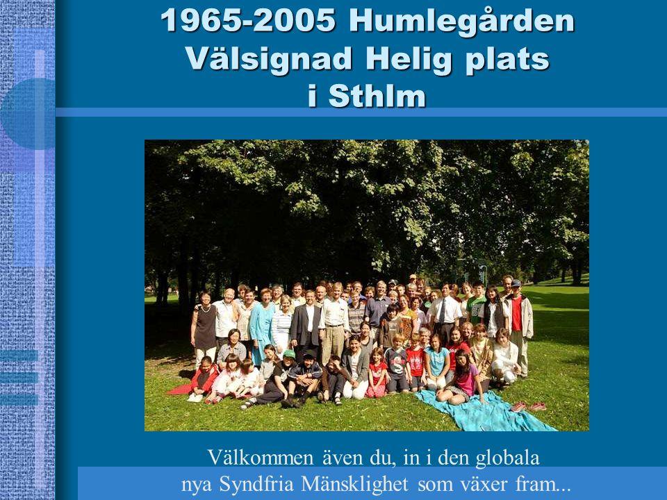 1965-2005 Humlegården Välsignad Helig plats i Sthlm