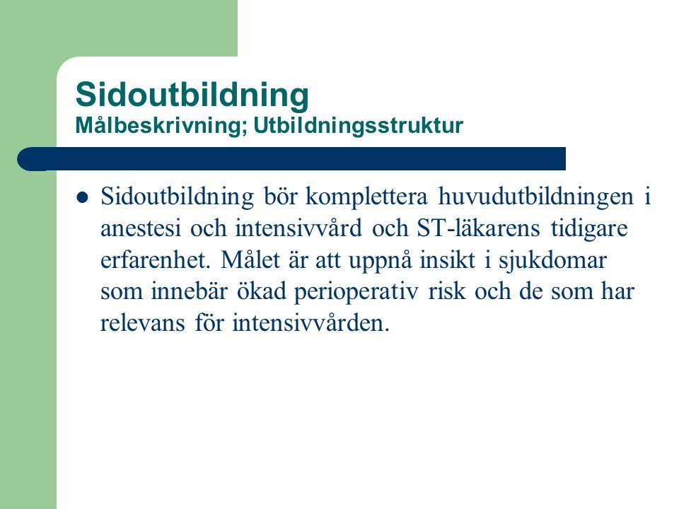 Sidoutbildning Målbeskrivning; Utbildningsstruktur