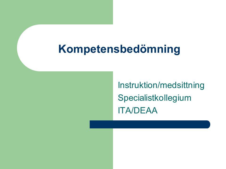 Instruktion/medsittning Specialistkollegium ITA/DEAA