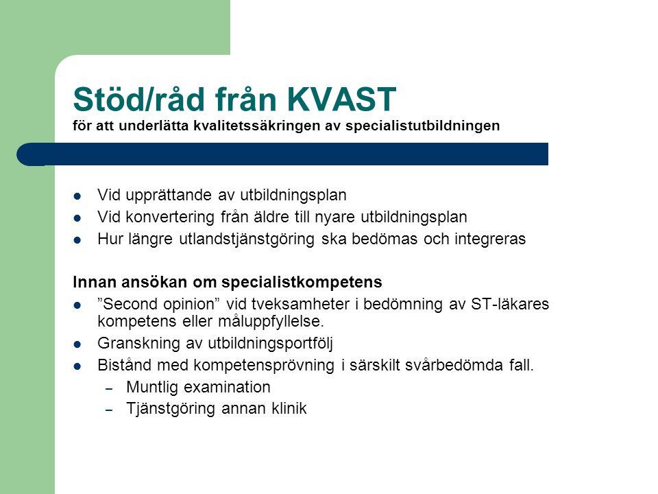 Stöd/råd från KVAST för att underlätta kvalitetssäkringen av specialistutbildningen