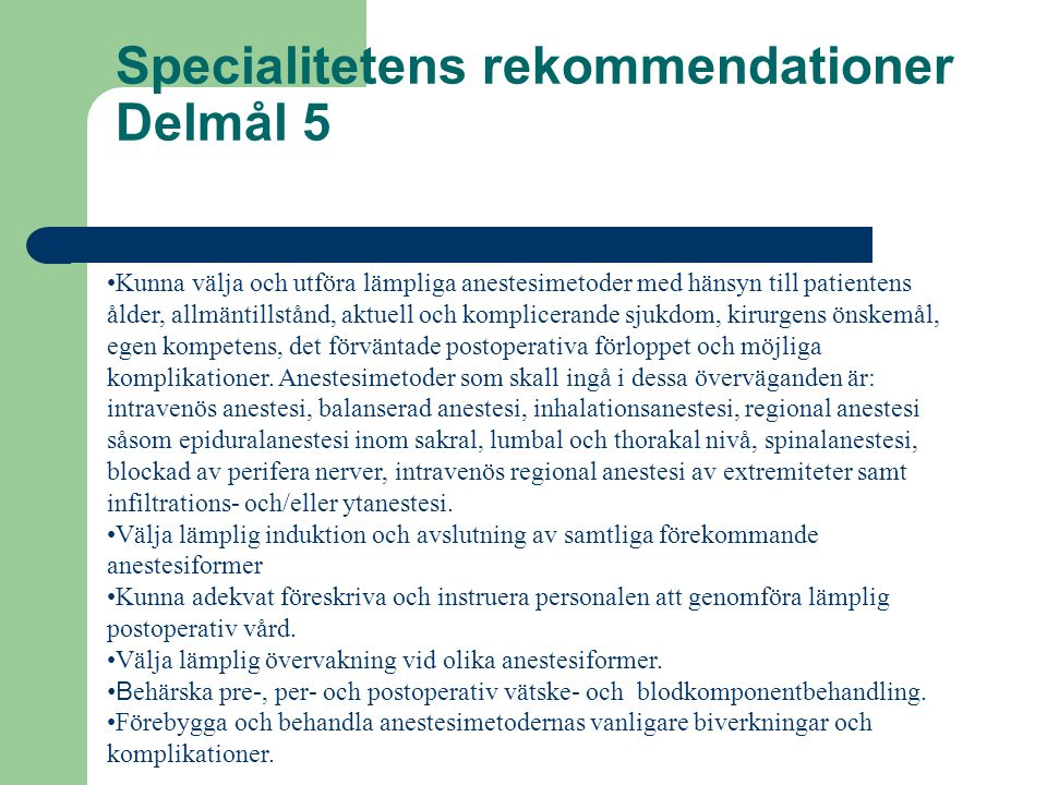 Specialitetens rekommendationer Delmål 5