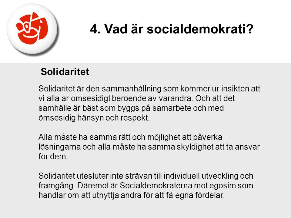 4. Vad är socialdemokrati