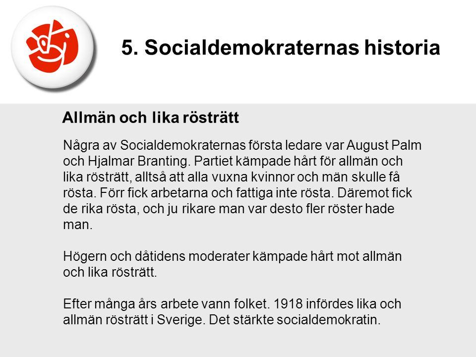 5. Socialdemokraternas historia