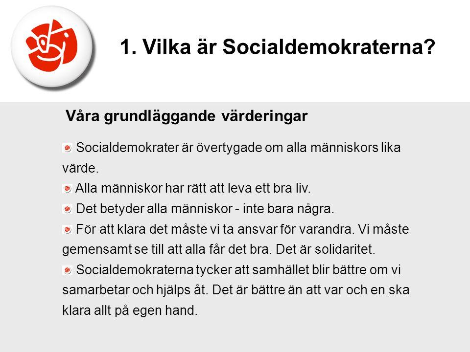 1. Vilka är Socialdemokraterna