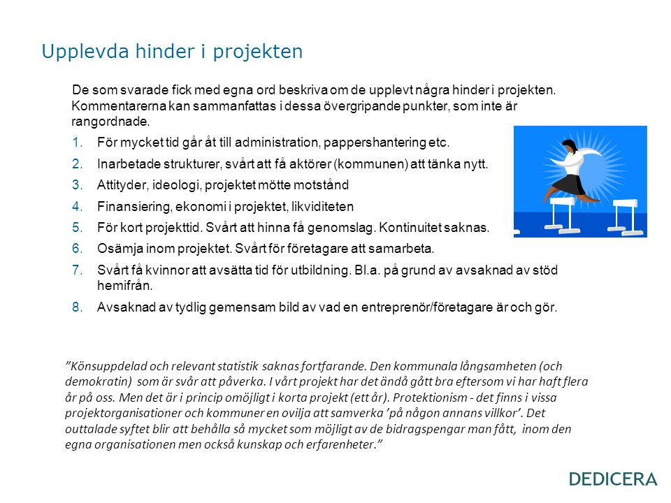 Upplevda hinder i projekten
