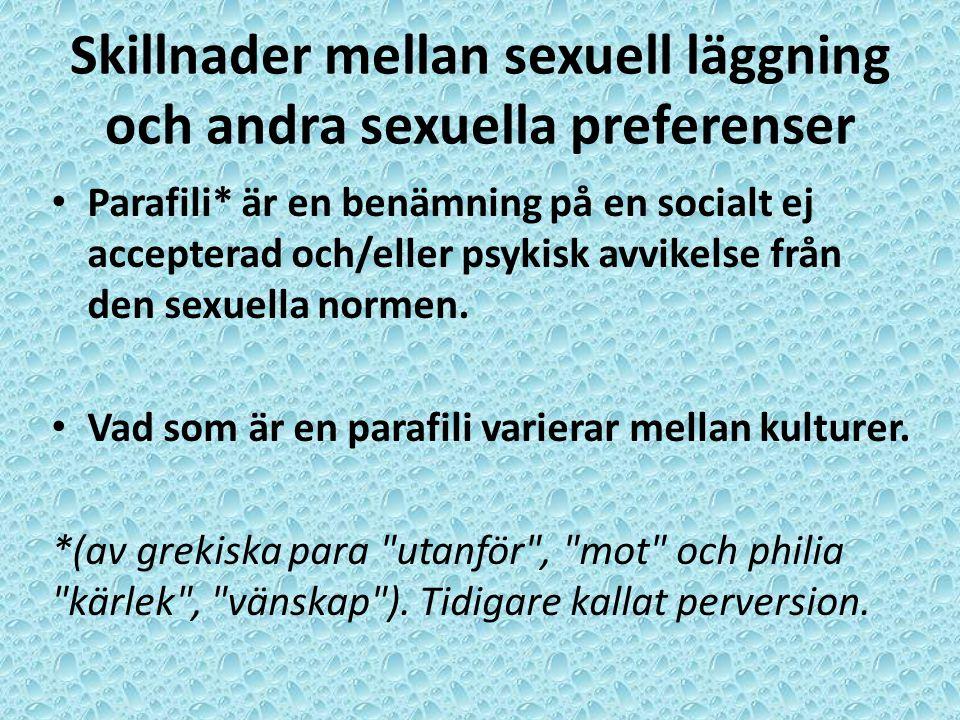 Skillnader mellan sexuell läggning och andra sexuella preferenser