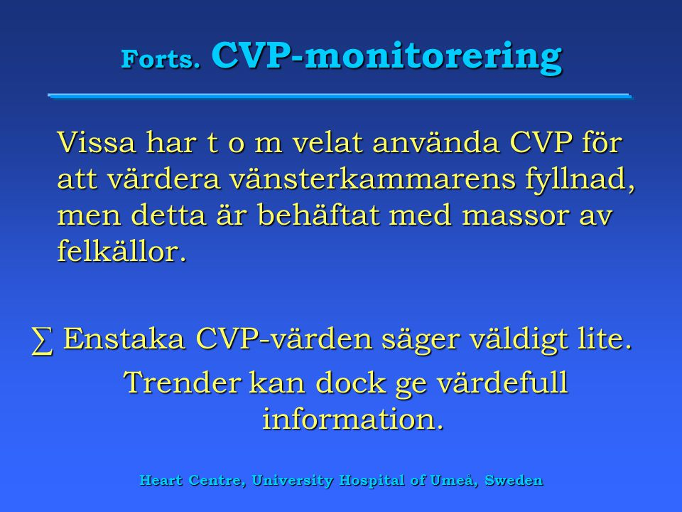 Forts. CVP-monitorering