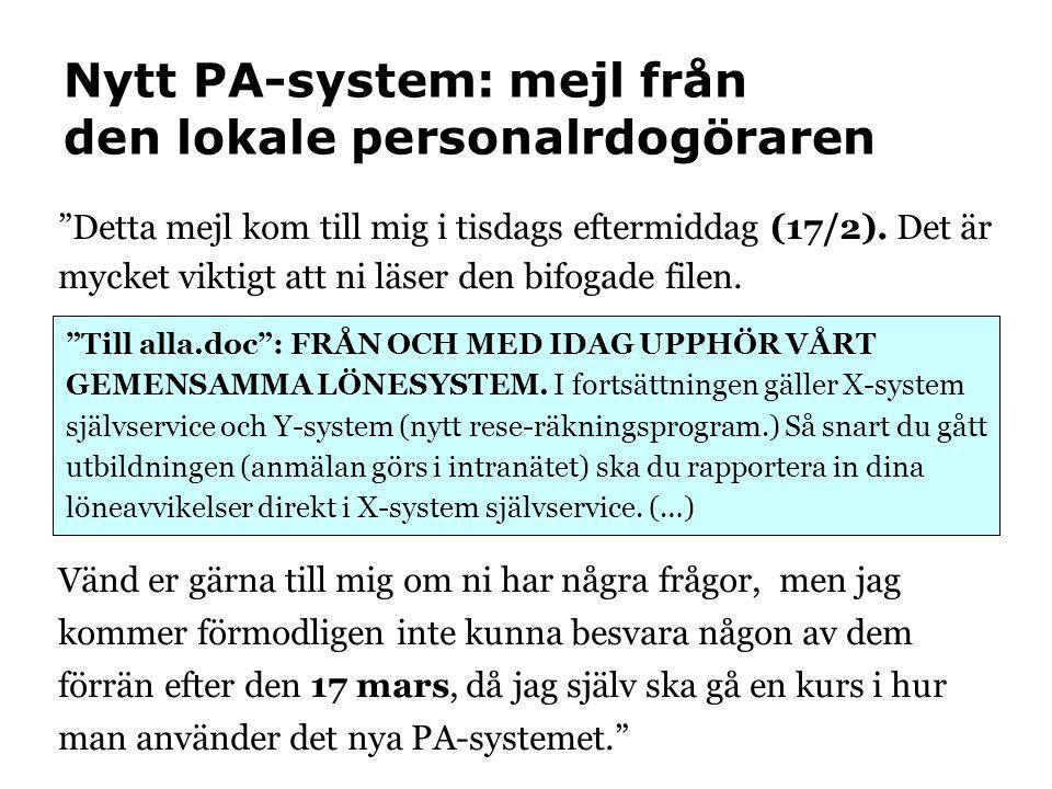 Nytt PA-system: mejl från den lokale personalrdogöraren