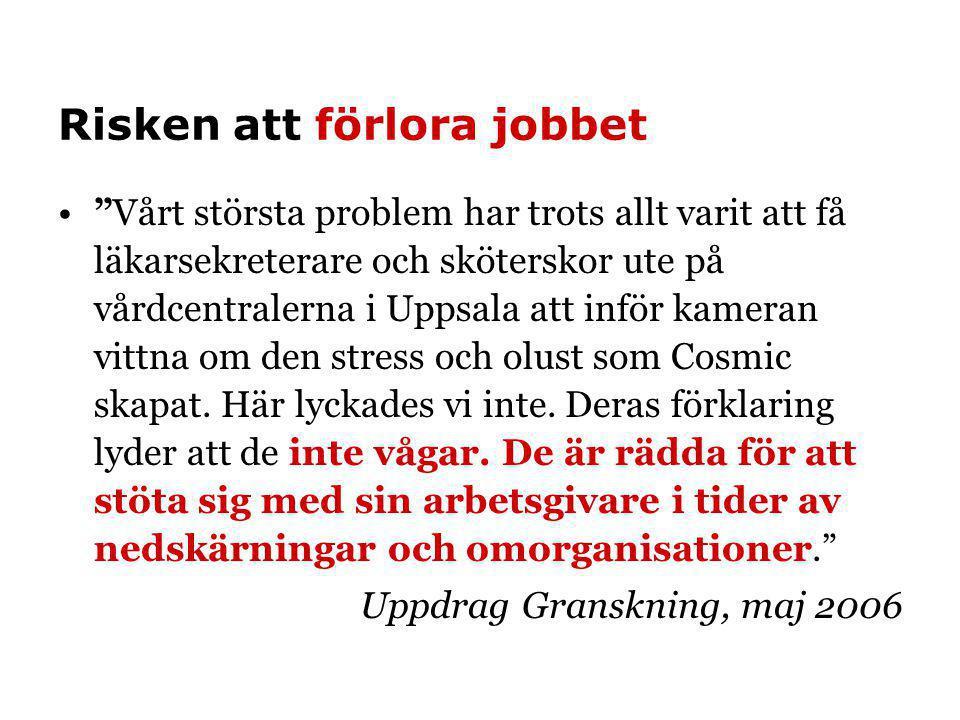 Risken att förlora jobbet