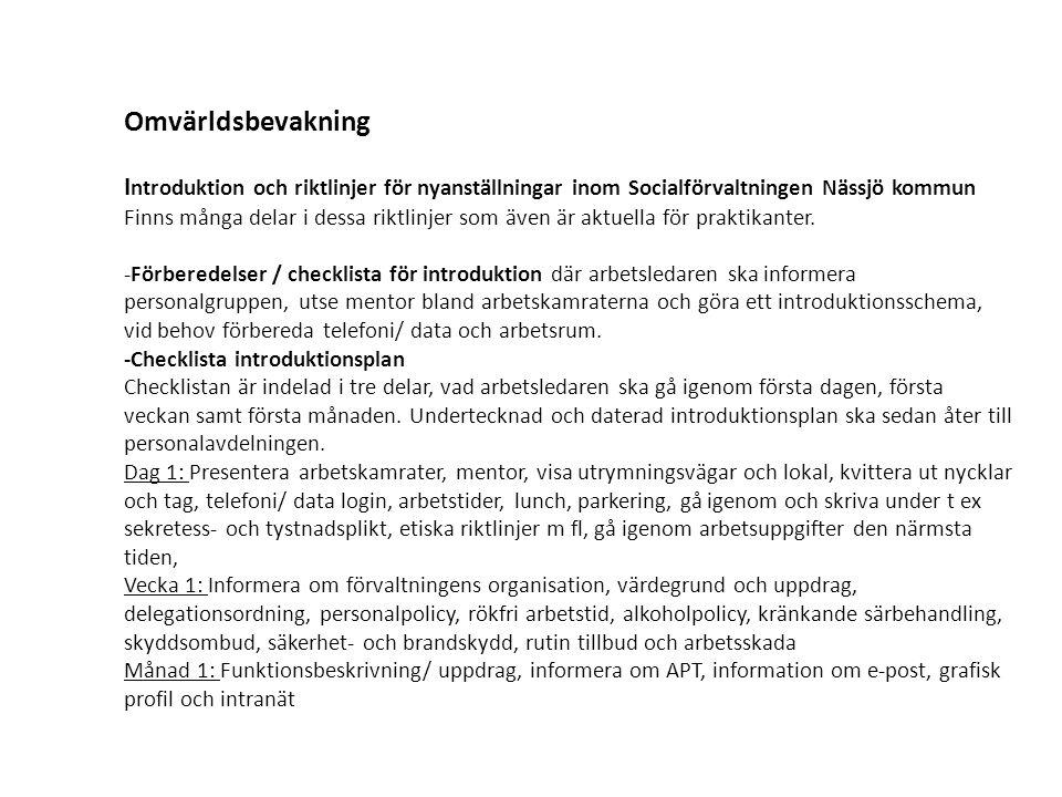 Omvärldsbevakning Introduktion och riktlinjer för nyanställningar inom Socialförvaltningen Nässjö kommun.