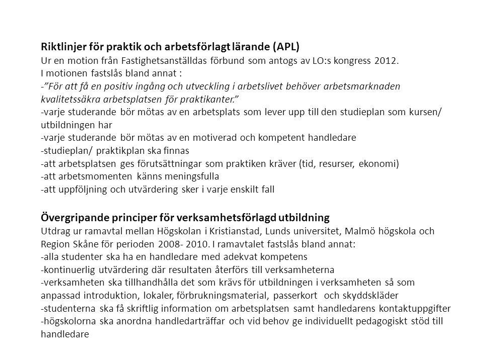 Riktlinjer för praktik och arbetsförlagt lärande (APL)