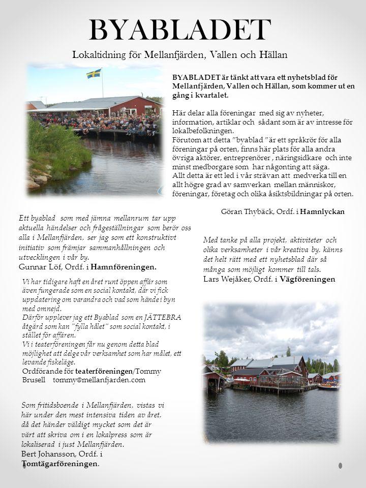BYABLADET Lokaltidning för Mellanfjärden, Vallen och Hällan