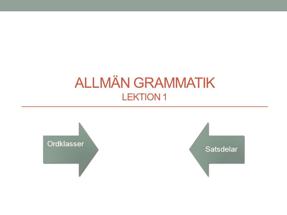 Allmän grammatik Lektion 1