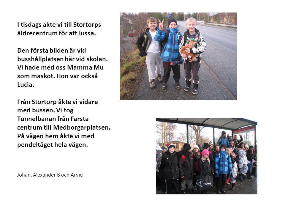 I tisdags åkte vi till Stortorps äldrecentrum för att lussa