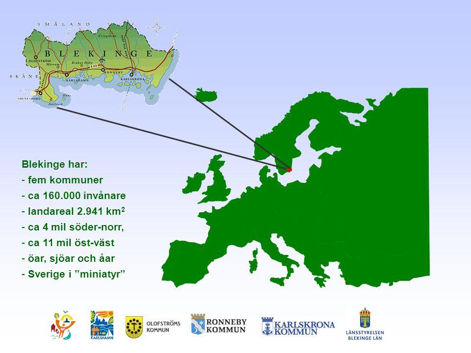 Blekinge har: fem kommuner ca 160.000 invånare landareal 2.941 km2