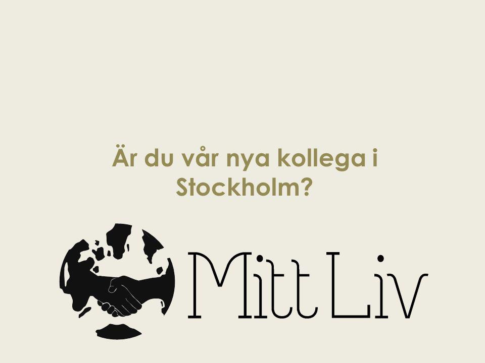 Är du vår nya kollega i Stockholm