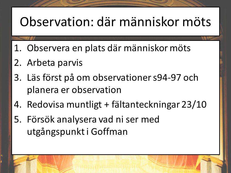 Observation: där människor möts