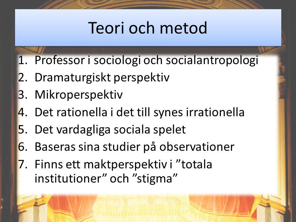 Teori och metod Professor i sociologi och socialantropologi