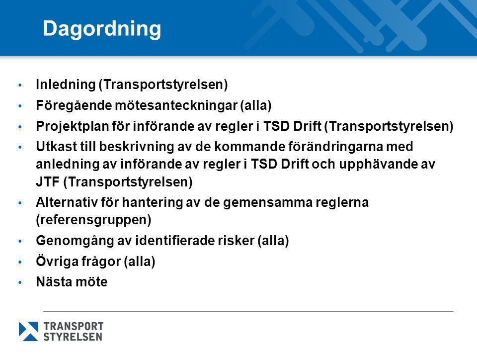 Dagordning Inledning (Transportstyrelsen)