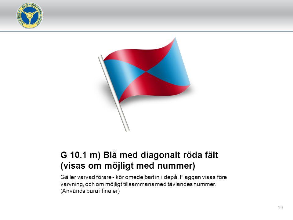 G 10.1 m) Blå med diagonalt röda fält (visas om möjligt med nummer)