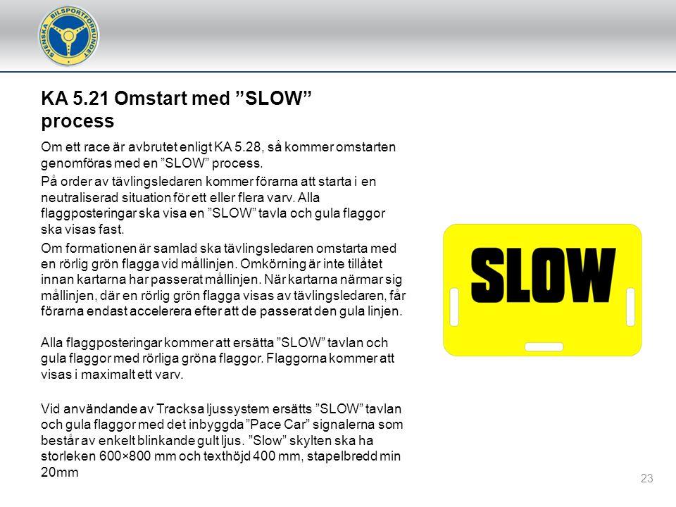 KA 5.21 Omstart med SLOW process