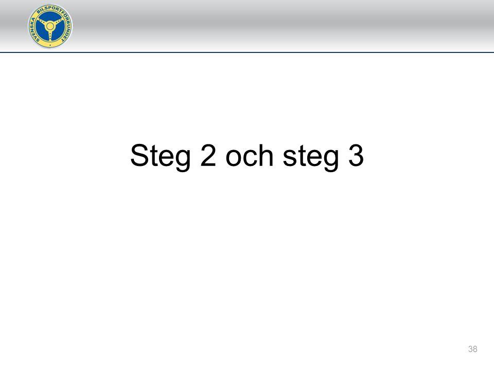 Steg 2 och steg 3