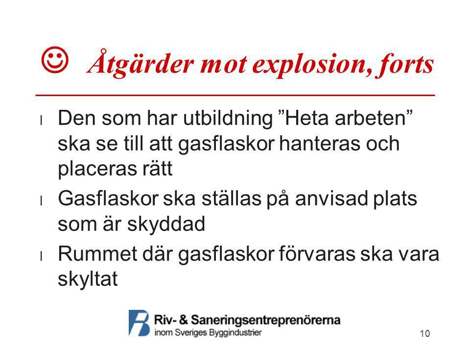  Åtgärder mot explosion, forts