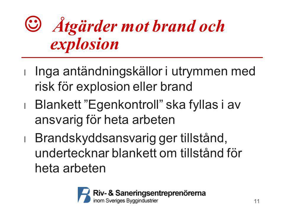  Åtgärder mot brand och explosion