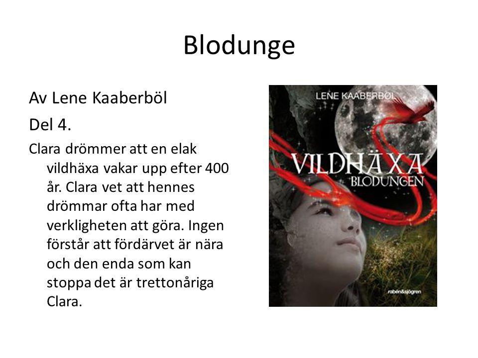 Blodunge Av Lene Kaaberböl Del 4.