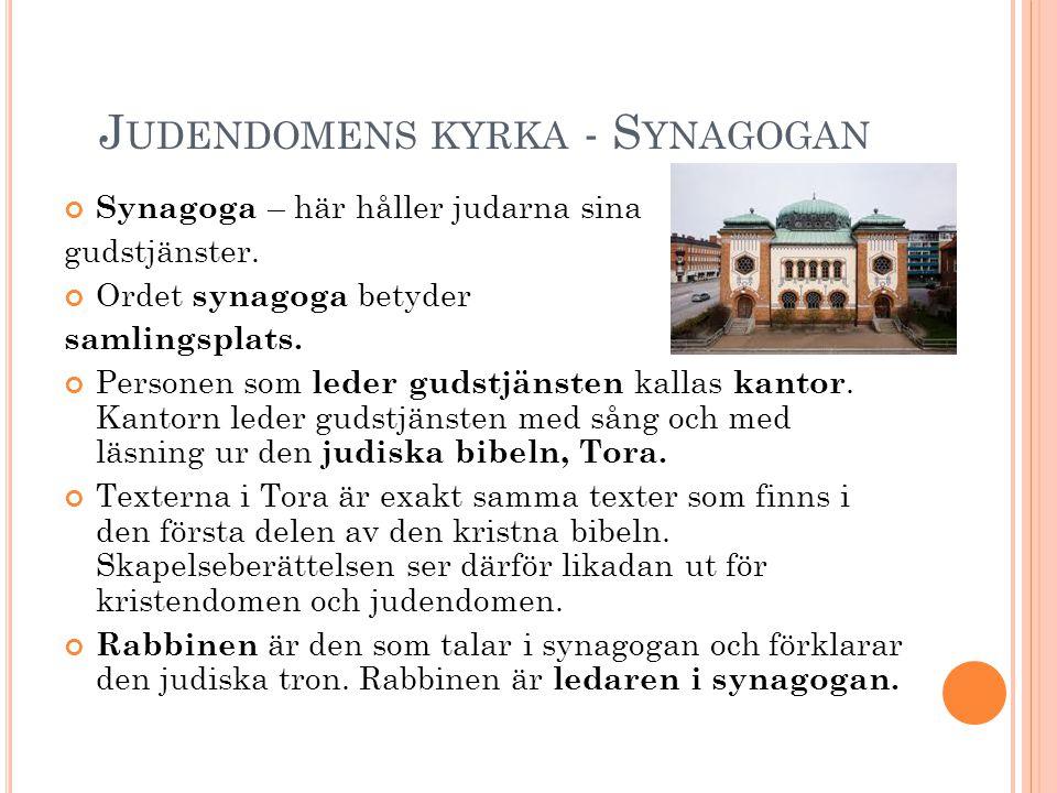 Judendomens kyrka - Synagogan
