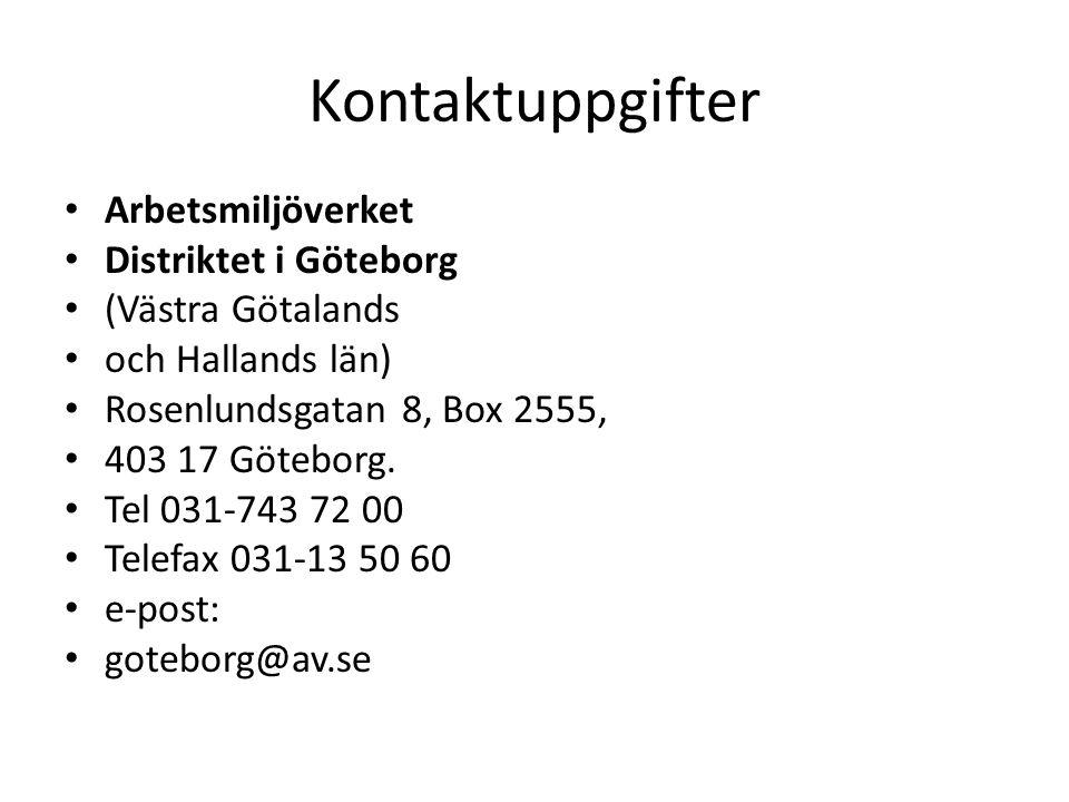 Kontaktuppgifter Arbetsmiljöverket Distriktet i Göteborg