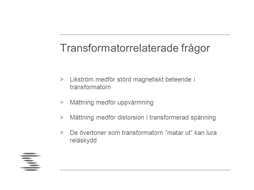 Transformatorrelaterade frågor