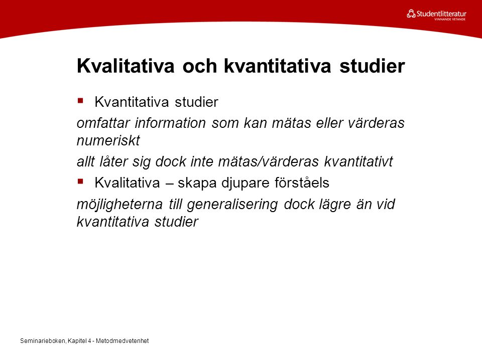 Kvalitativa och kvantitativa studier