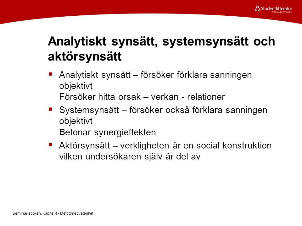 Analytiskt synsätt, systemsynsätt och aktörsynsätt