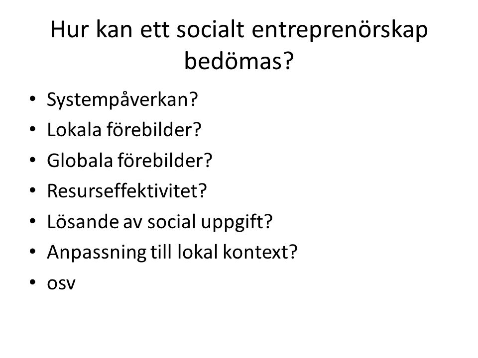 Hur kan ett socialt entreprenörskap bedömas