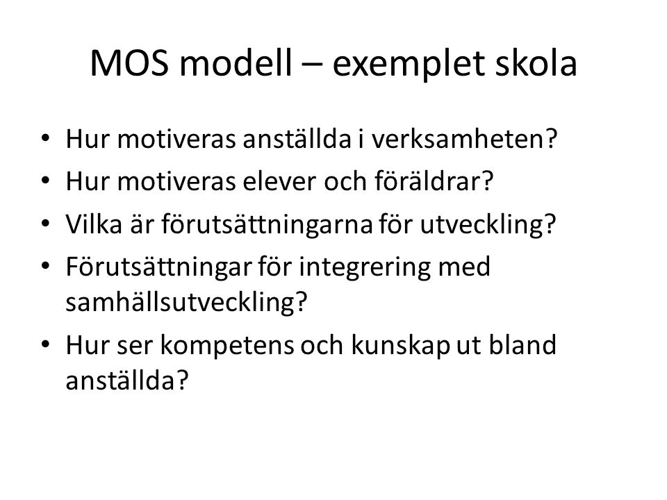 MOS modell – exemplet skola