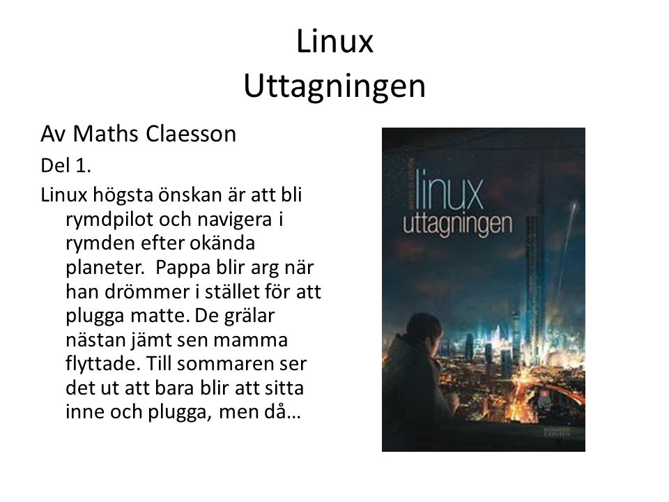 Linux Uttagningen Av Maths Claesson Del 1.