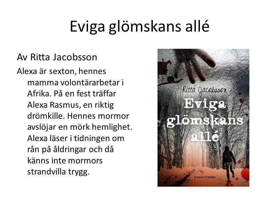 Eviga glömskans allé Av Ritta Jacobsson