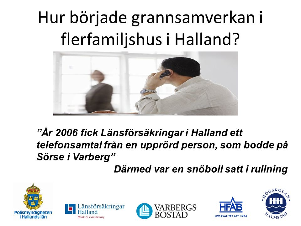 Hur började grannsamverkan i flerfamiljshus i Halland